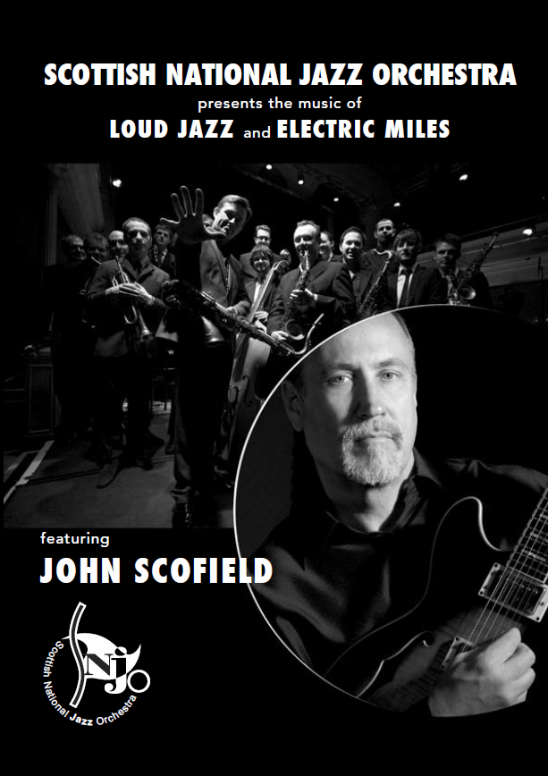 Loud Jazz & Electric Miles feat. John Scofield