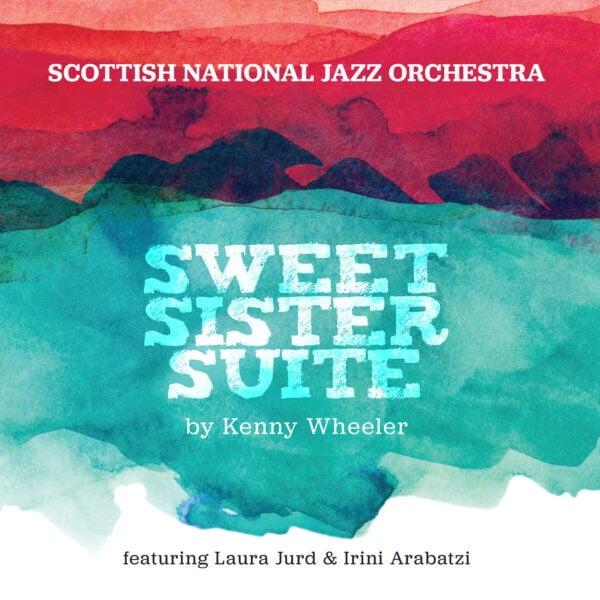 SNJO Sweet Sister Suite